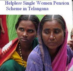 single women pension scheme in Telangana